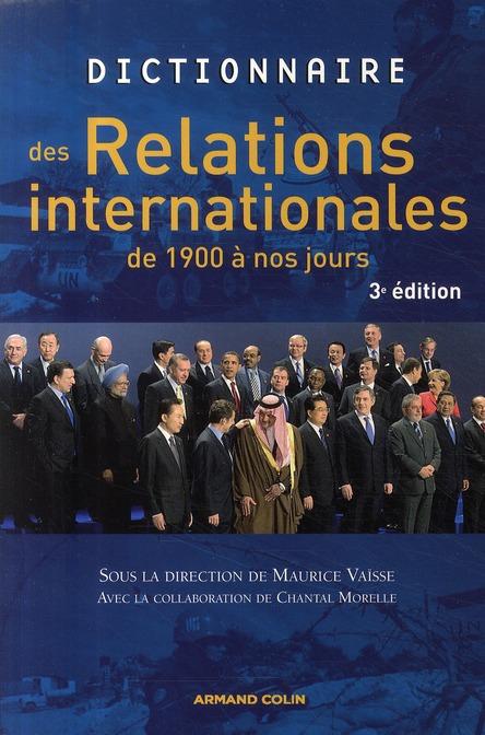 Dictionnaire Des Relations Internationales De 1900 A Nos Jours (3e Edition)