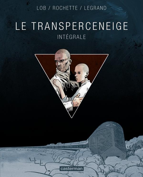 Le transperceneige ; intégrale