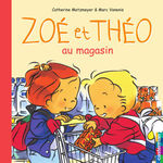Vente EBooks : Zoé et Théo au magasin (T16)  - Catherine Metzmeyer - Marc Vanenis
