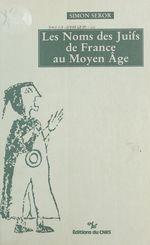 Les noms des Juifs de France au Moyen Âge
