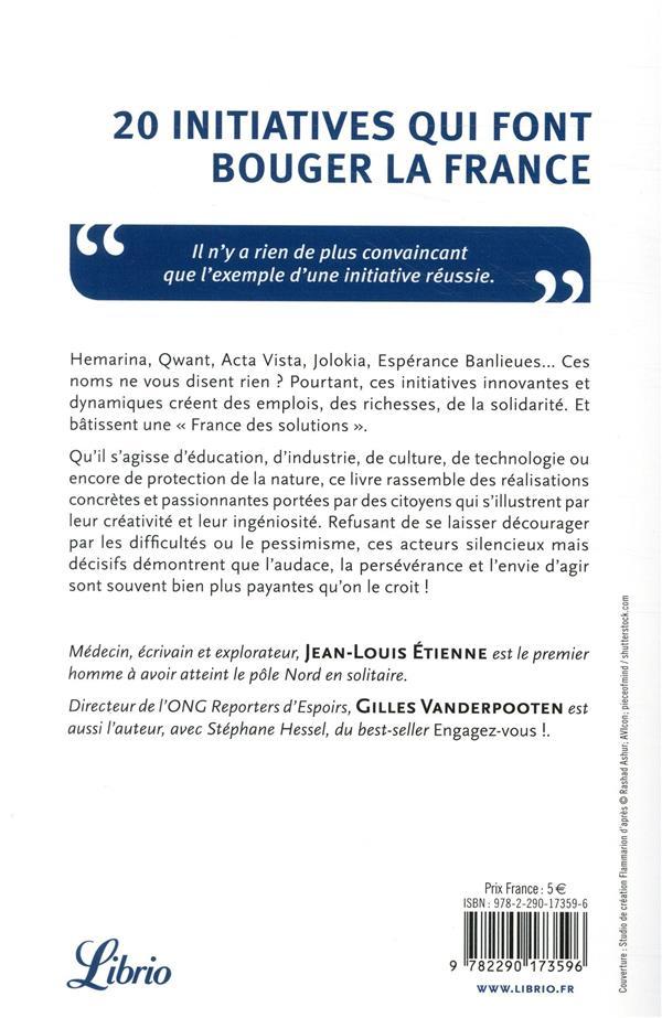 20 initiatives qui font bouger la France ; portraits de citoyens qui bâtissent l'avenir