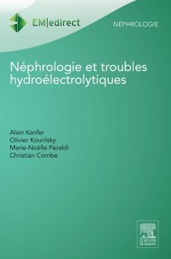 Néphrologie et troubles hydroélectrolytiques (3e édition)