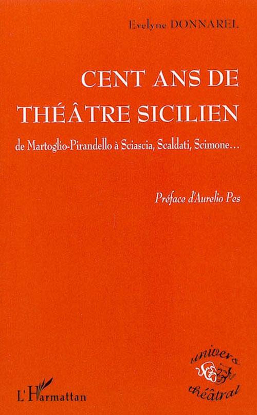 Cent ans de theatre sicilien
