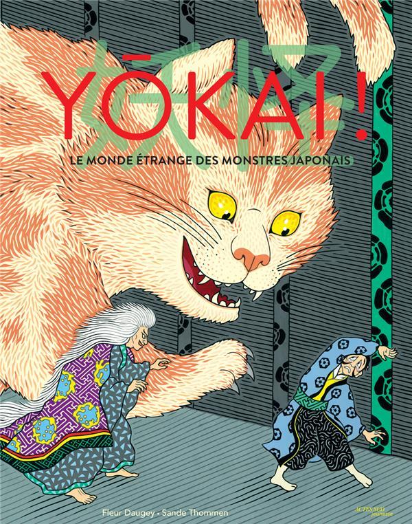 Yôkai ! le monde étrange des monstres japonais