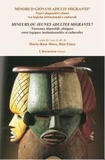Vente EBooks : Mineurs ou jeunes adultes migrants ? / Minori o giovani adulti migranti ?  - Marie Rose MORO - Rita Finco