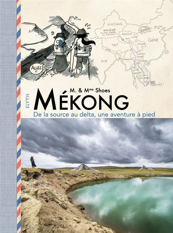 Mékong, de la source au delta, une aventure à pied