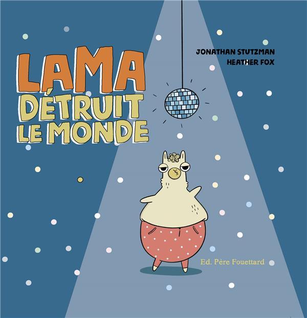 Lama détruit le monde