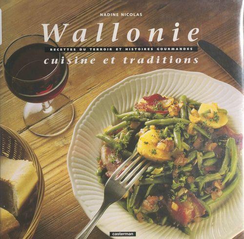 Wallonie : cuisine et traditions
