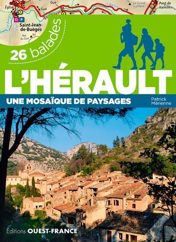 l'Hérault, une mosaïque de paysages ; 26 balades