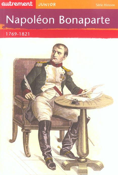 Napoléon Bonaparte, 1769-1821