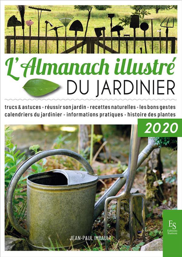 L'almanach illustré du jardinier (édition 2020)