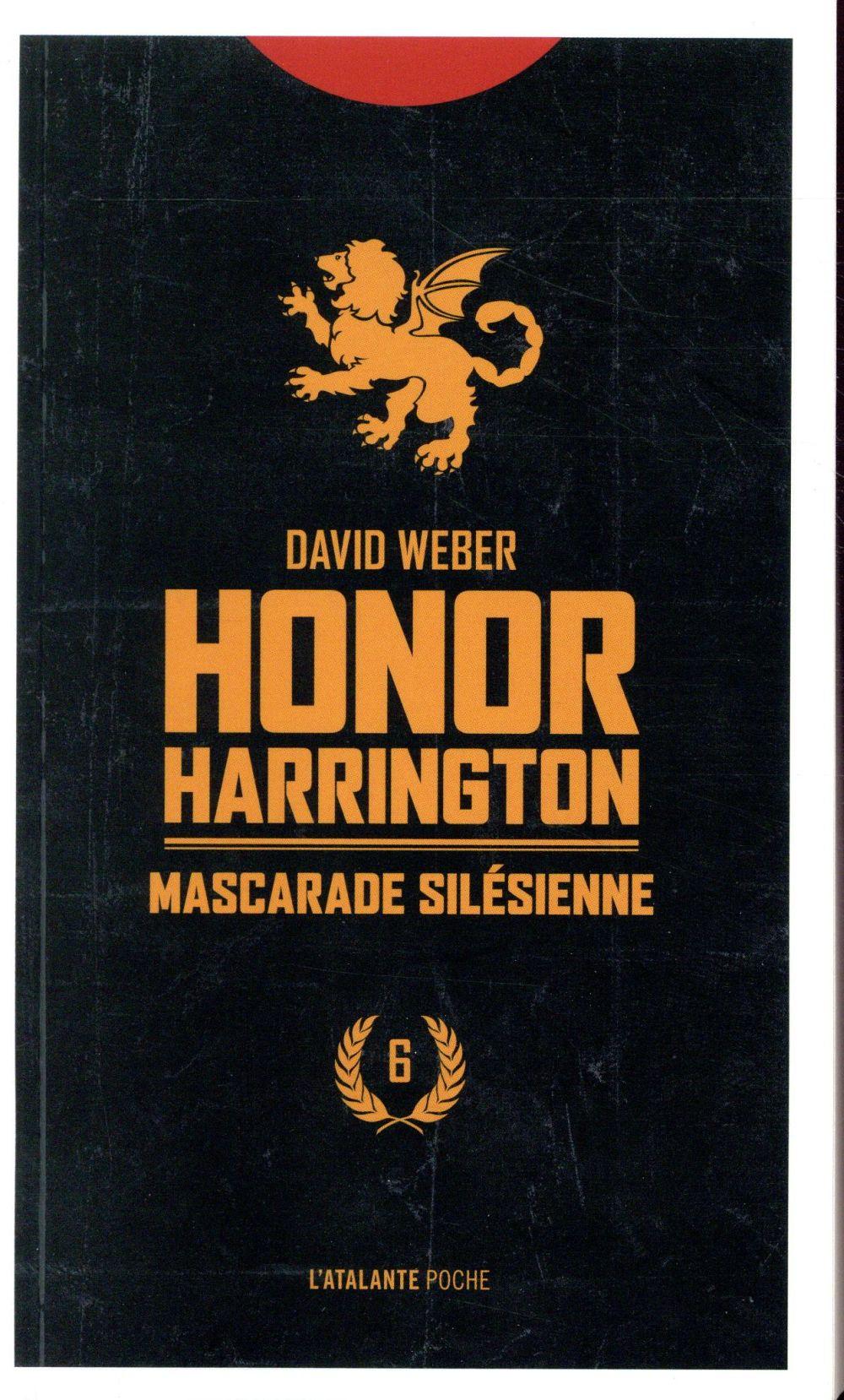 Honor Harrington T.6 ; mascarade silésienne t.1 et t.2