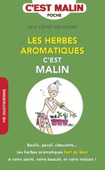 Vente Livre Numérique : Les herbes aromatiques, c'est malin  - Alix Lefief-Delcourt