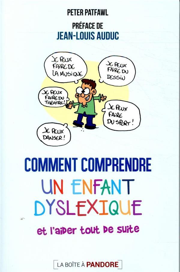 Comment comprendre un enfant dyslexique