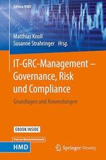 IT-GRC-Management - Governance, Risk und Compliance  - Susanne Strahringer - Matthias Knoll