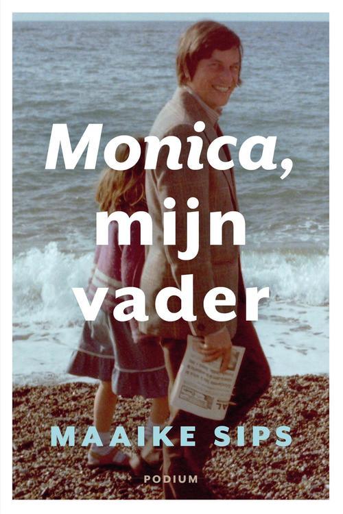 Monica, mijn vader