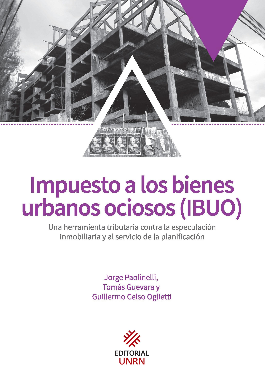Impuesto a los bienes urbanos ociosos