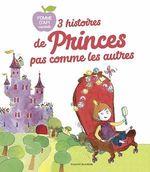 Vente EBooks : 3 Histoires de princes pas comme les autres  - Agnès de Lestrade - Sophie Furlaud