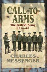 Call to Arms  - Charles Messenger