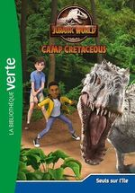 Vente EBooks : Jurassic world, la colo du crétacé 04 - Seuls sur l'île  - Universal Studios