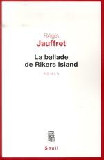 Couverture de La ballade de rikers island