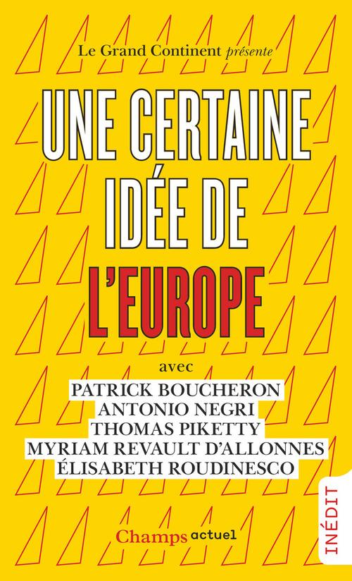 Une certaine idee de l'europe