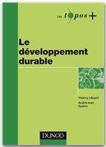 Vente Livre Numérique : Le développement durable  - Thierry Libaert - André-Jean Guérin