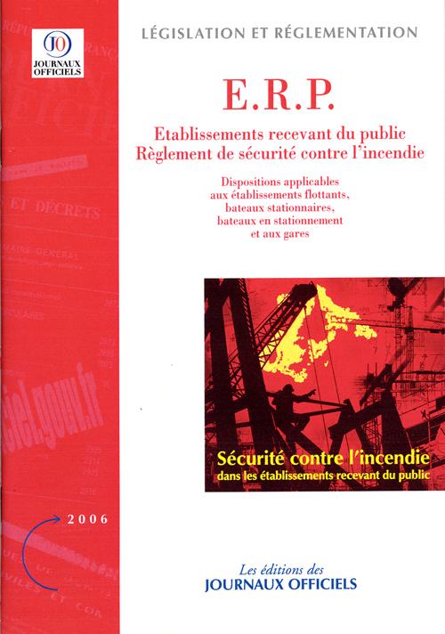 Erp, Reglement De Securite Contre L'Incendie ; Dispositions Applicables Aux Etablissements Flottants, Bateaux