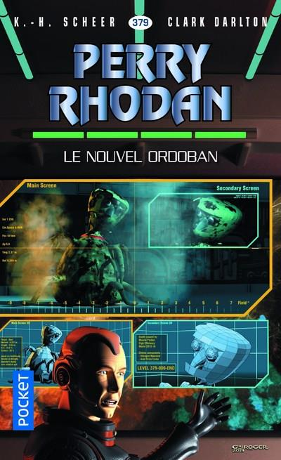 Perry Rhodan - cycle 16 ; l'armada infinie T.26 ; le nouvel ordoban