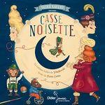 Casse-Noisette  - Pierre Coran - Pierre Coran - Valerie Karsenti - Delphine Jacquot