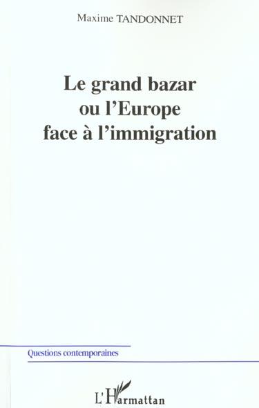 Le grand bazar ou l'Europe face à l'immigration