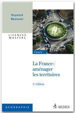 Vente Livre Numérique : France : aménager les territoires  - Raymond Woessner