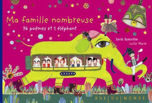 Ma famille nombreuse ; 76 poèmes et 1 éléphant