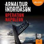 Vente AudioBook : Opération Napoléon  - Arnaldur Indridason