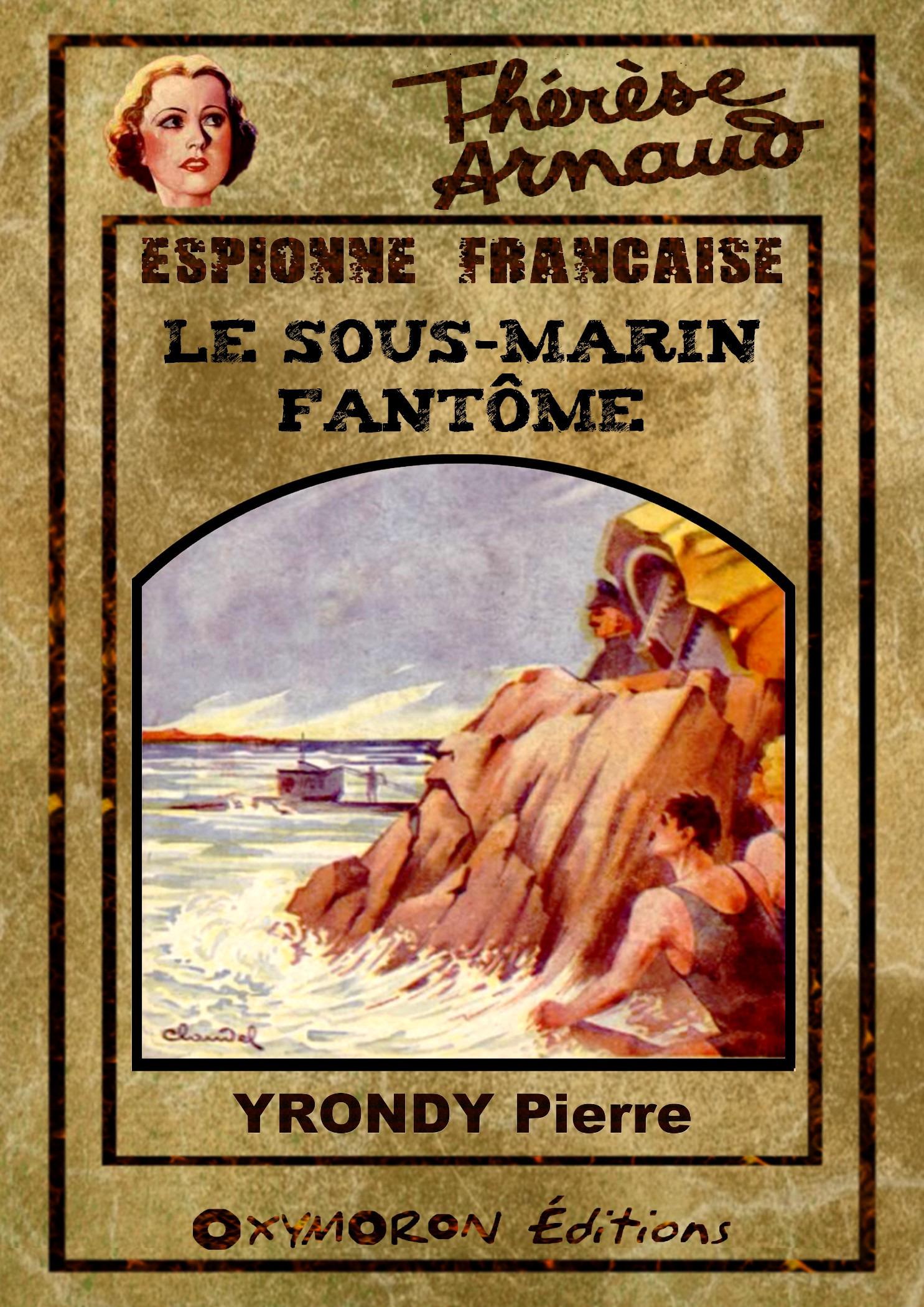 Le sous-marin fantôme  - Pierre Yrondy