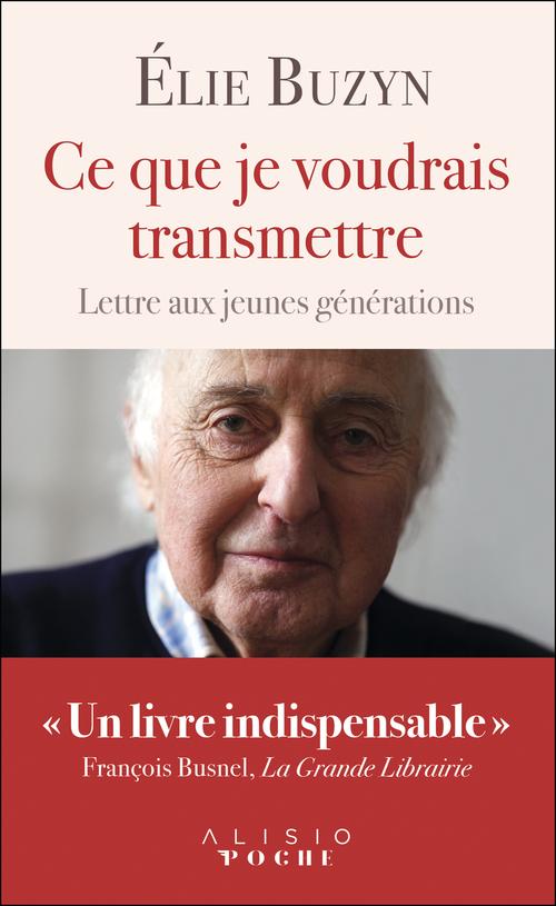 Vente EBooks : Ce que je voudrais transmettre  - Élie Buzyn