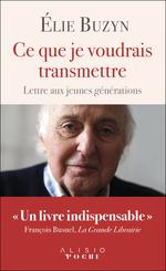 Vente Livre Numérique : Ce que je voudrais transmettre  - Élie Buzyn