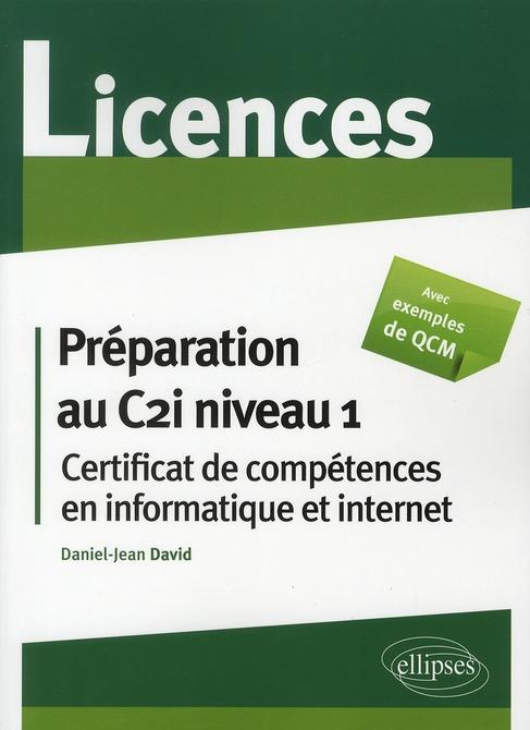 Préparation au C2i niveau 1 ; certificat de compétences en informatique & internet ; licences avec QCM