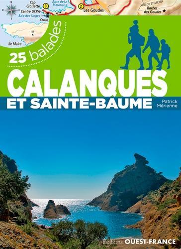 calanques et Sainte-Beaume ; 25 balades