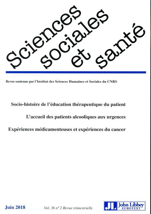 Revue sciences sociales et sante n.36 ; socio-histoire de l'education therapeutique du patient