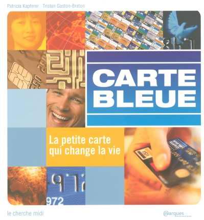 La Carte Bleue La Petite Carte Qui Change La Vie