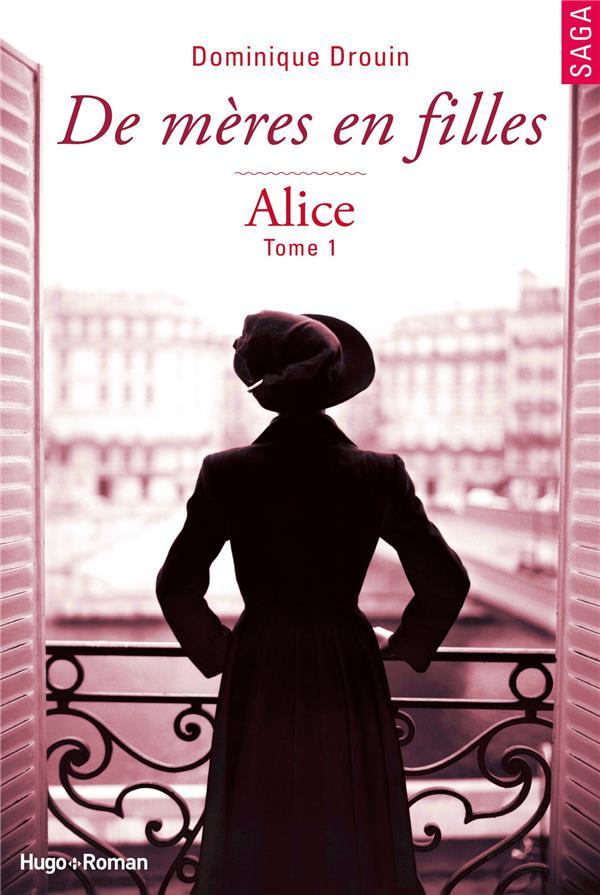 De mères en filles T.1 ; Alice