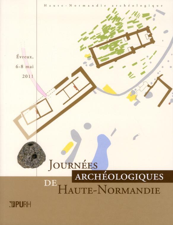 Journées archéologiques de Haute-Normandie 2011