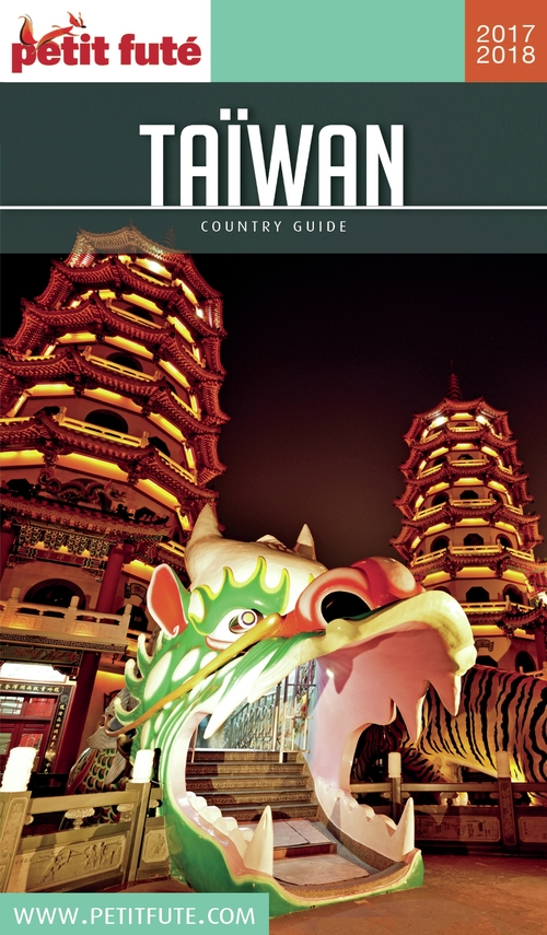 GUIDE PETIT FUTE ; COUNTRY GUIDE ; Taiwan (édition 2017)