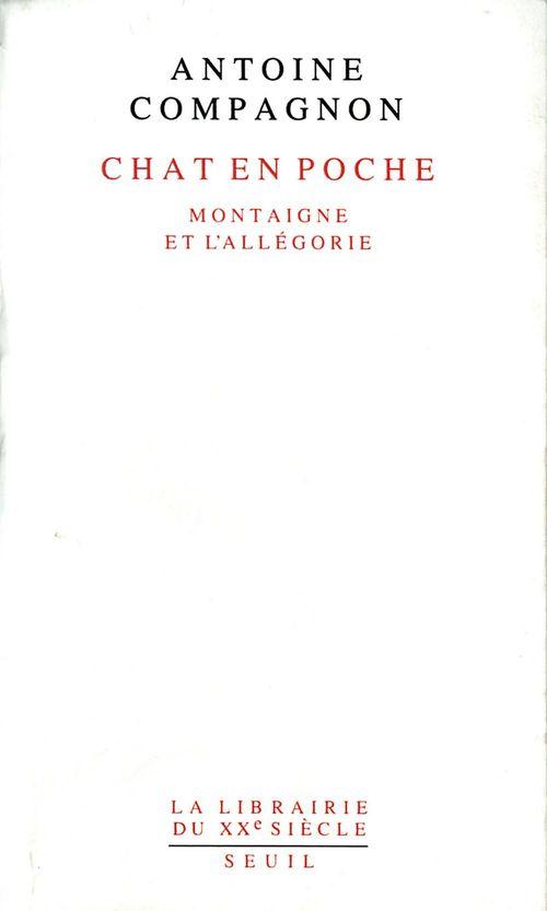 Chat en poche ; Montaigne et l'allégorie