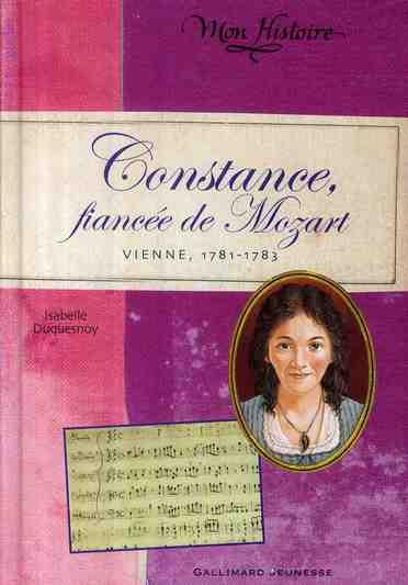 Constance ; fiancée de Mozart (Vienne, 1781-1786)