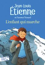 Vente Livre Numérique : L'enfant qui marche  - Jean-Louis Etienne - Florence Thinard