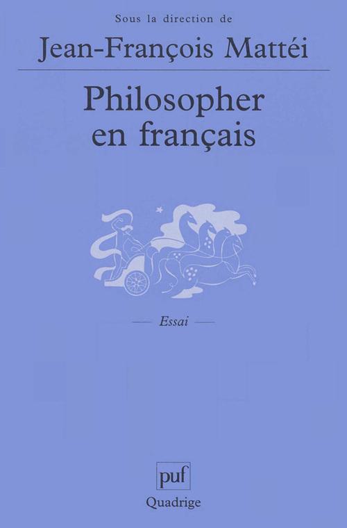 Philosopher en francais - langue de la philosophie et langue nationale