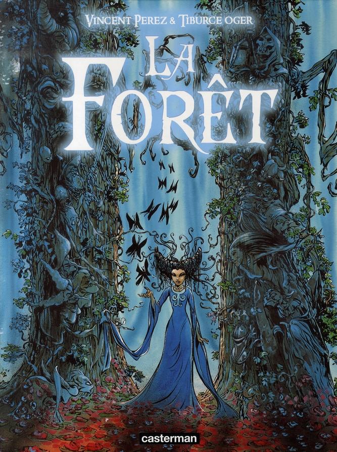 La forêt t.1