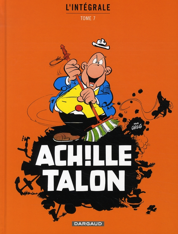 Achille Talon ; INTEGRALE VOL.7